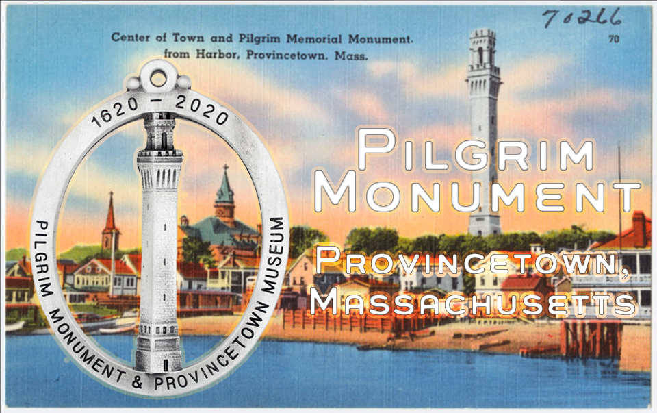Pilgrim Monument | Provincetown, Massachusetts